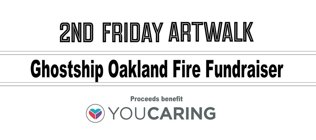 2nd Friday supports victims of Oakland fires